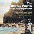 Celtic Fingerstyle Guitar Vol. 2: The Blarney Pilgrim