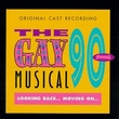 The Gay 90s Musical: Looking Back... Moving On... (1997 Original Cast)