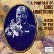 A Portrait of Louis Armstrong : Birth of the All Stars