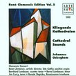 Rene Clemencic Edition Vol. 5 - Cathedral Sounds / Ockeghem