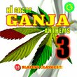 Hi-Grade Ganja Anthems 3