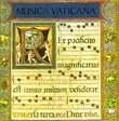 Musica Vaticana - Music from the Vatican Manuscripts (1505-1534) /Pomerium * Blachly