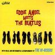 Eddie Angel Meets the Beatles