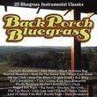 Back Porch Bluegrass: 25 Bluegrass Intrumental