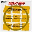 Brass Ring: Fragments From A Show