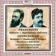Alberto Franchietti: Sinfonia; Impressione sinfonica; Ruggero Leoncavallo: Overtures e Intermezzi