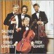"Aulis Sallinen: String Quartet No. 3 ""Aspects of Peltoniemi Hintrik's Funeral March"" (1969) / String Quartet No. 4 ""Silent Songs"" (1971) / Jean Sibelius: String Quartet in D minor, Op. 56 (1909) - Fresk Quartet"