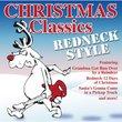 Christmas Classics: Redneck Style