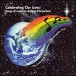 Celebrating Our Lives: Songs of Lesbians & Gays Everywhere