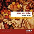 Malagueña: Piano Music from Cuba & the Philippines