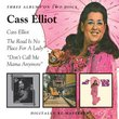 Cass Elliot/Road Is No Place for a Lady/Don't Call