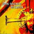Byzantia: Music of John Tavener