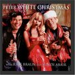 Peter White Christmas with Mindi Abair and Rick Braun