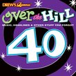 DF OVER THE HILL AT 40 THE TIMES CD
