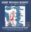 Gerry Mulligan Quartet featuring Chet Baker