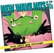 Just Can't Get Enough: New Wave Hits of the '80s, Vol. 14