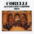 Corelli: Concerti Grossi, Op. 6