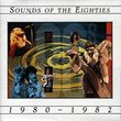 Sounds of the Eighties: 1980 - 1982