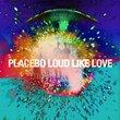 Loud Like Love