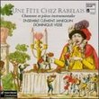 Une fête Chez Rabelais: Songs & Instrumental Pieces from the First Half of the 16th Century - Ensemble Clment Janequin
