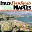Italy: Folk Songs From Naples