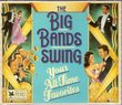 The Big Bands Swing/Your All-Time Favorites