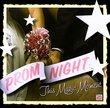 Prom Night: This Magic Moment