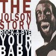 Jolson Story: Rock-A-Bye Your Baby
