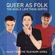Queer as Folk - The Whole Love Thing, Sorted