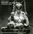 Tristan Und Isolde: Orchestral Passion