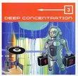 Deep Concentration 3