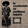 Revolucion De Emiliano Zapata