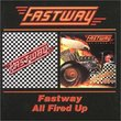 Fastway/All Fired Up