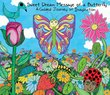Sweet Dream Message of a Butterfly - A Guided Journey of Imagination