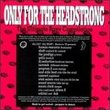Only The Headstrong: The Ultimate Rave Compilation