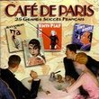Cafe De Paris: 25 Grands Succes Francais