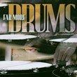 Far More Drums