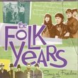 The Folk Years - Simple Song of Freedom