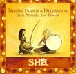 Native Songs & Drumming from Around the Globe