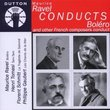 Ravel conducts Bolero and other French Composers Conduct