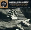 Chess Blues Piano Greats (50th Anniv Coll)
