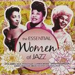 The Essential Women of Jazz