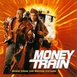 Money Train: Music From The Motion Picture
