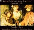 François Couperin, Antoine Forqueray: Pièces de violes