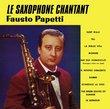 Le saxophone chantant
