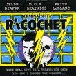 Terminal City Ricochet: Original Motion Picture Soundtrack