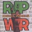 Rap Declares War