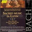 Bach: Sacred Music in Latin, Vol. 1