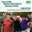European Baroque Masters in London, Volume 2: Giacobo Cervetto