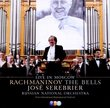 Rachmaninov: The Bells - Live in Moscow
